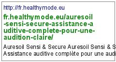 http://fr.healthymode.eu/auresoil-sensi-secure-assistance-auditive-complete-pour-une-audition-claire/